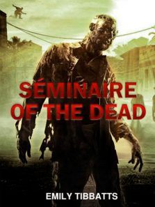 séminaire of the dead